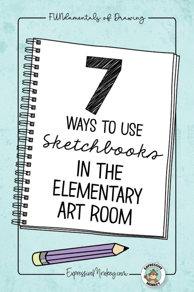 """A drawing of a sketchbook flipped open to a white page with the words, """"7 Ways to Use Sketchbooks in the Elementary Art Room"""". There is a purple pencil laying beside the sketchbook and a light blue background."""