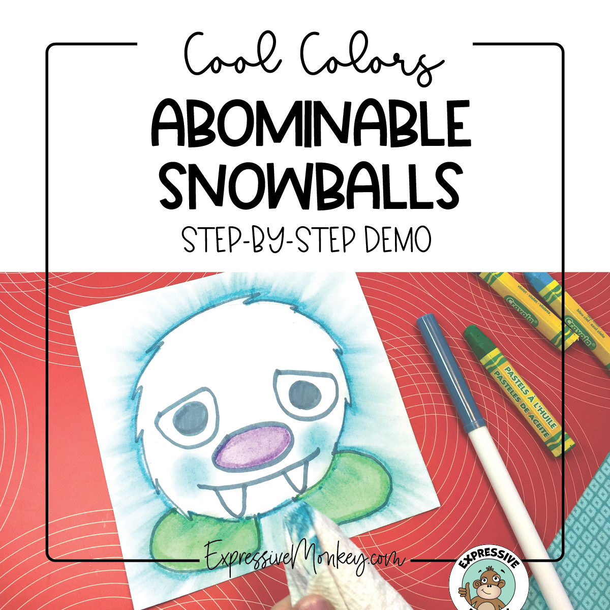 """A snowball with feet and a cute monster-like face. The snowball was outlined with oil pastel and the oil pastel is smeared to look like the snowball is flying at you.  The text says, """"Cool Colors - Abominable Snowballs Step-by-Step Demo."""""""