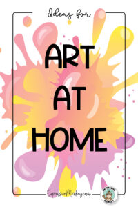 """A faded picture of an orange paint splatter with a text overlay. The text says, """" Ideas for Art at Home""""."""